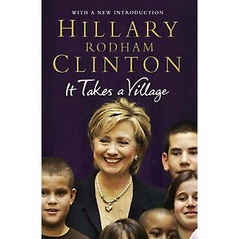It Takes a Village by Hillary Rodham Clinton - 9781847390561 Book