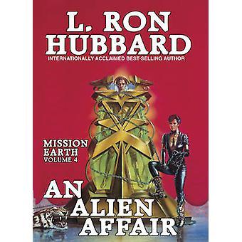 An Alien Affair by L. Ron Hubbard - 9781870451000 Book