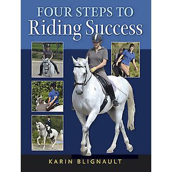 Four Steps to Riding Success by Karen Blignault - 9781908809148 Book