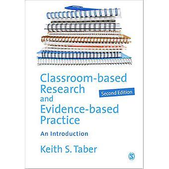 Klassenzimmer-basierte Forschung und Evidence-Based Practice - eine Einführung