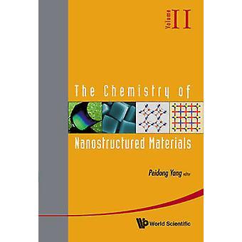 A química de materiais nanoestruturados - v. 2 por Yang Peidong - 978