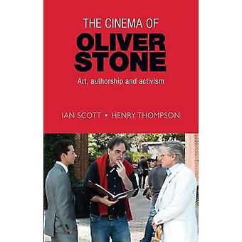 Le cinéma de Oliver Stone - Art - paternité et l'activisme Ian Scot