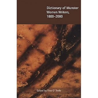 Dictionary of Munster Women Writers 1800 to 2000 by Tina O'Toole - 97
