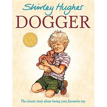 Dogger by Shirley Hughes - 9781862308053 Book