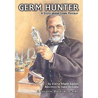 Grodden Hunter: En berättelse om Louis Pasteur