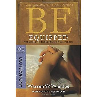 Be Equipped (Deuteronomy: Acquiring the Tools for Spiritual Success