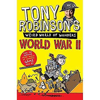 Tony Robinson's Weird World of Wonders - andra världskriget