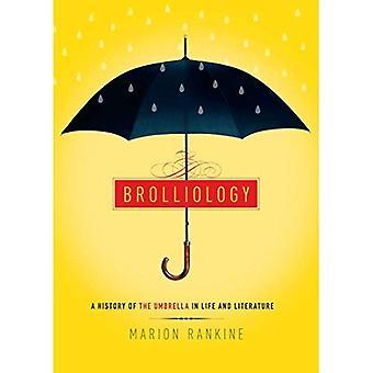Brolliology: En historia av paraply i liv och litteratur