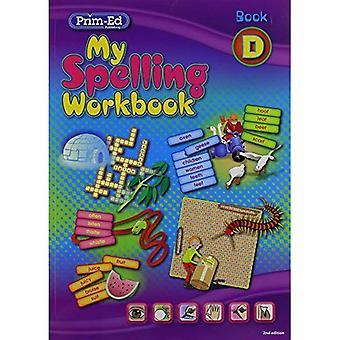 My Spelling Workbook: Book D