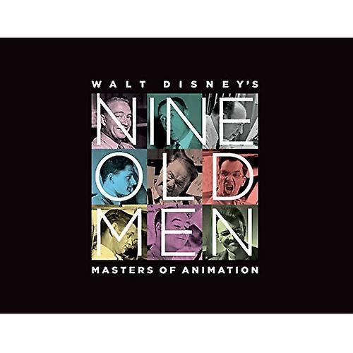 Walt Disney&s Nine Old Men  Masters of Animation