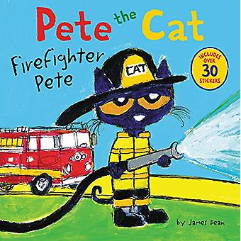 Pete The Cat - Firefighter Pete by James Dean - 9780062404459 Book