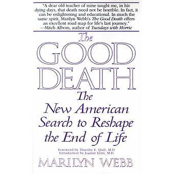 Bra döden den nya amerikanska sökningen att omforma i slutet av livet av Webb & Marilyn