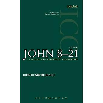St. John Volume 2 821 by Bernard & John Henry