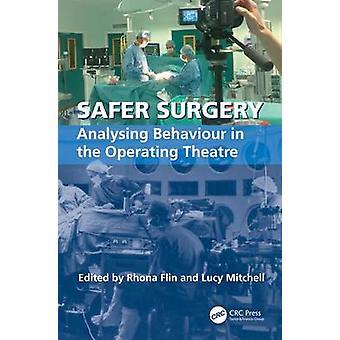 Sicherere Operation analysiert Verhalten im OP-Saal von Mitchell & Lucy