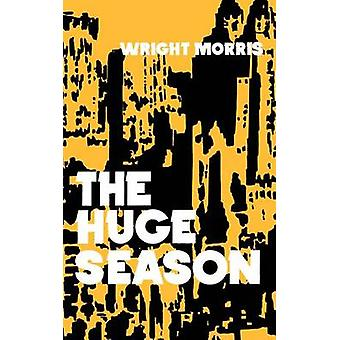 The Huge Season by Morris & Wright