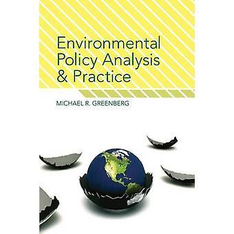 Análise de política ambiental e prática por Greenberg & Michael R