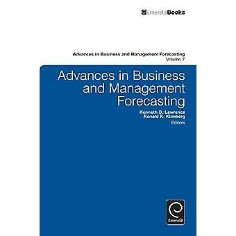 Advances in Business and Management Forecasting by Lawrence & Kenneth D.