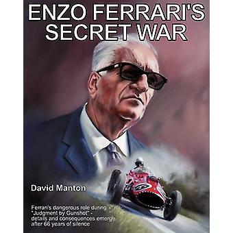 Enzo Ferraris Geheimkrieges von Manton & David