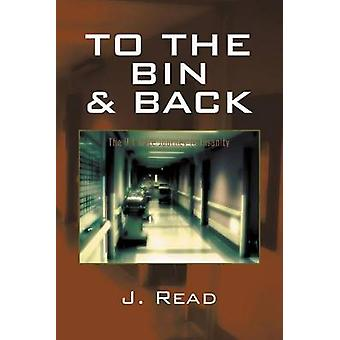 To the Bin and Back by Read & Jacob M.