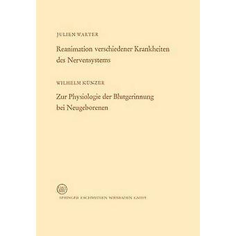 リアニメーション verschiedener Krankheiten デ Nervensystems Zur Physiologie & ヴィルヘルム Blutgerinnung