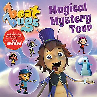 Beat Bugs - Magical Mystery Tour by Anne Lamb - 9780062640628 Book