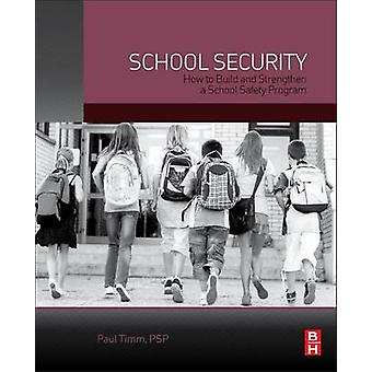 School Security - How to Build and Strengthen a School Safety Program