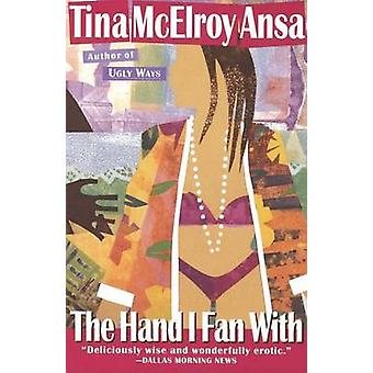 Hand I Fan with by Tina McElroy Ansa - 9780385476010 Book
