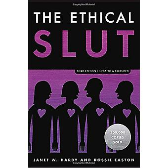 The Ethical Slut by Dossie Easton - 9780399579660 Book