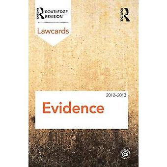 Evidence Lawcards 2012-2013 (7th Revised edition) by Routledge - 9780