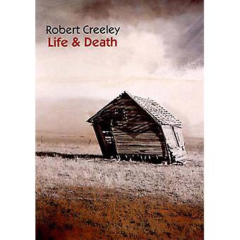 Life & Death - Poetry by Robert Creeley - 9780811214490 Book