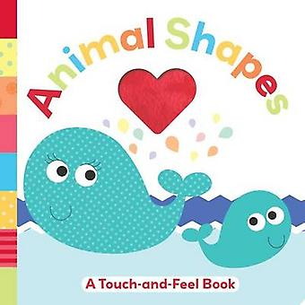 Animal Shapes - A Touch-And-Feel Book by Holly Brook-Piper - 978149980