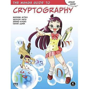 The Manga Guide To Cryptography by The Manga Guide To Cryptography -
