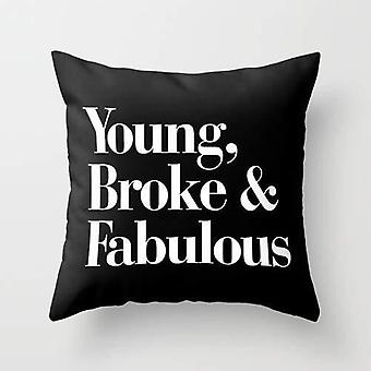 Young, broke and fabulous cushion/pillow