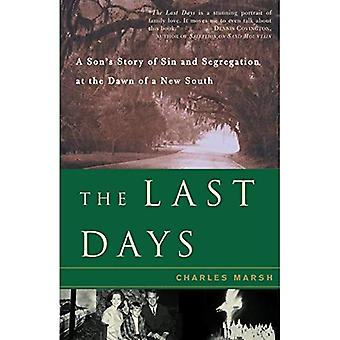 The Last Days : Une histoire de fils de péché et de ségrégation à l'aube d'un nouveau Sud