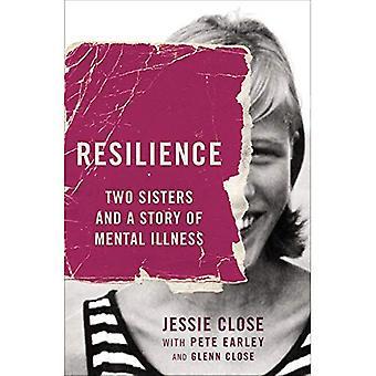 Resilienza: Due sorelle e una storia di malattia mentale
