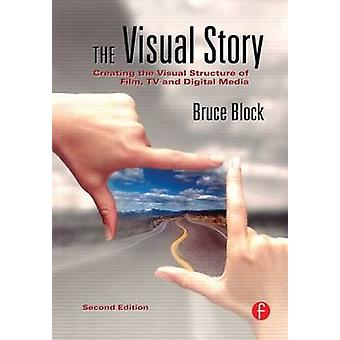 The Visual Story by Bruce A. Block