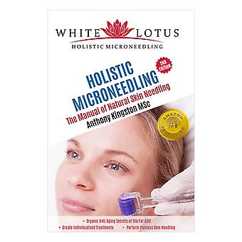 Holistic Microneedling- By Anthony Kingston