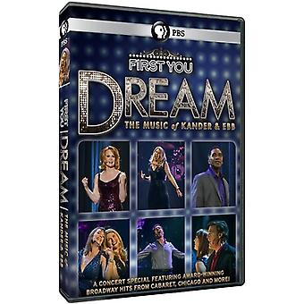 First You Dream: The Music of Kander & Ebb [DVD] USA import