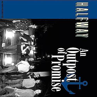 Auf halbem Weg - Vorposten des Broken Promise [CD] USA importieren