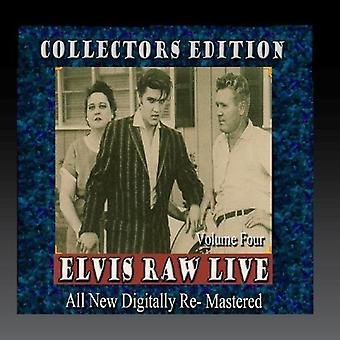 Elvis Presley - Elvis rå Live - Volume 4 [CD] USA importerer
