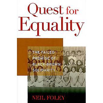 Busca da igualdade - a promessa fracassada de solidariedade preto-marrom por N