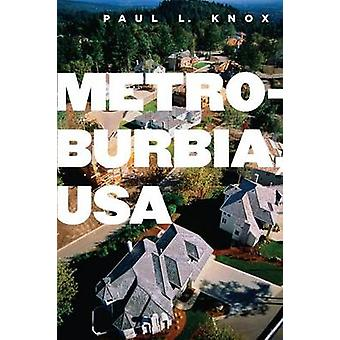 Metroburbia - USA by Paul L. Knox - 9780813543574 Book