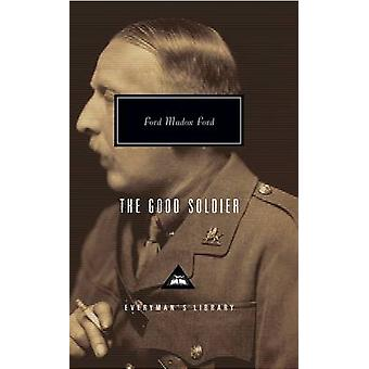 The Good Soldier by Ford Madox Ford - Alan Judd - Max Saunders - 9781