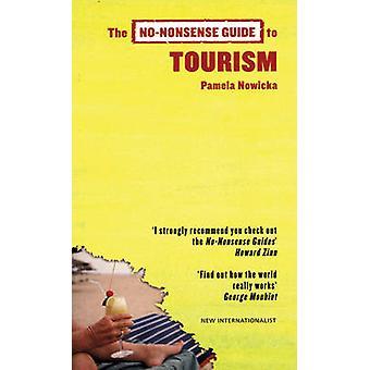 No-nonsense Guide to Tourism by Pamela Nowicka - 9781904456605 Book