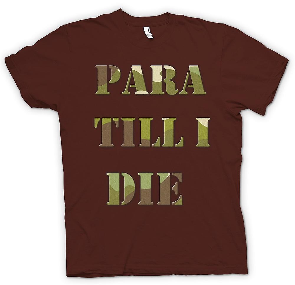 Mens T-shirt-Para bis ich sterbe - Elite