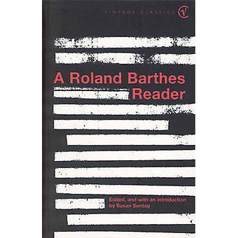 Roland Barthes Reader by Roland Barthes - Susan Sontag - 978009922491
