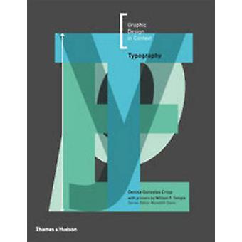 Typografie von Meredith Davis - Denise Gonzales Crisp - William F. Tem