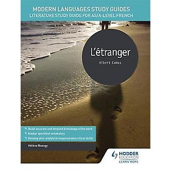 Modern Languages Study Guides - L'etranger - Literature Study Guide for