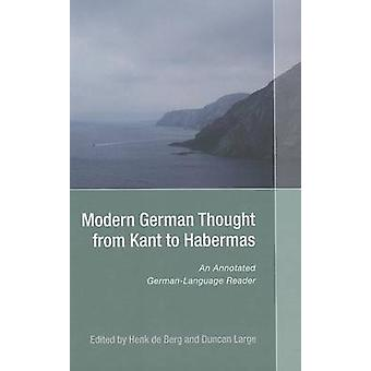 Modern German Thought from Kant to Habermas - An Annotated German-Lang