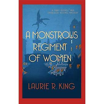 Monstrous Regiment of Women by Laurie R King